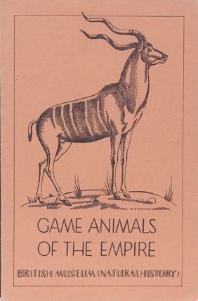 Game Animals of the Empire. J. Dollman