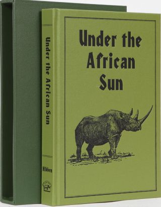 Under the African Sun. Hibben Frank.