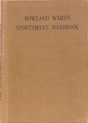 The Sportsman's Handbook. J. Burlace.