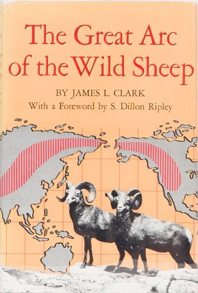 The Great Arc of the Wild Sheep. James L. Clark