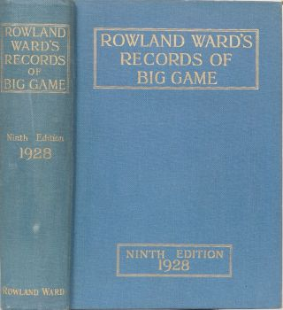 Rowland Ward's Records of Big Game. J. Dollman, J., Burlace