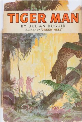 Tiger Man. Julian Duguid.
