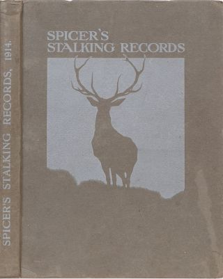 Spicer's Stalking Records Season 1913. Peter Spicer