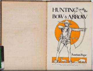 Hunting with the Bow and Arrow