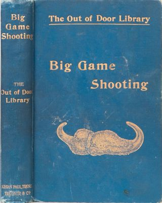 Rogers, A et. al. Big Game Shooting