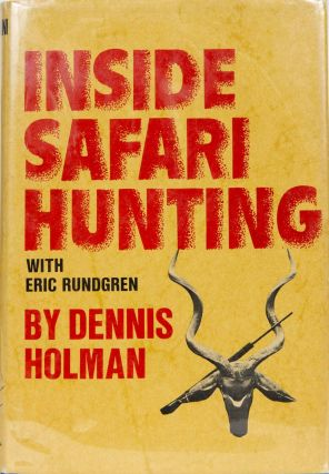 Inside Safari Hunting. D. Holman