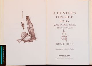 A Hunter's Fireside Book and Mostly Tailfeaters
