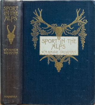 Sport in the Alps. Baillie-Grohman