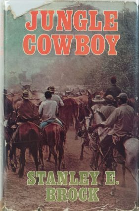 Jungle Cowboy. Stanley H. Brock.