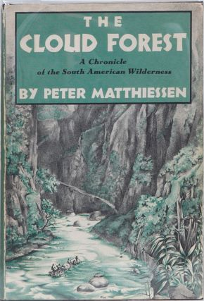 The Cloud Forest. Peter Matthiessen