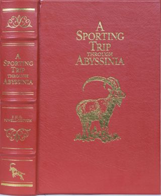 A Sporting Trip Through Abyssinia. Major P. H. G. Powell-Cotton.