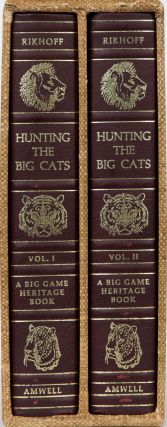 Hunting the Big Cats. Jim Rikhoff.