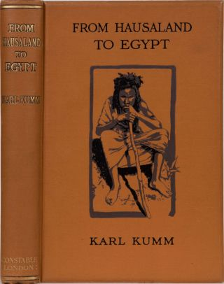 From Hausaland to Egypt Through the Sudan. H. K. Kumm