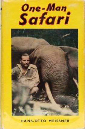 One-Man Safari. H. Meissner.