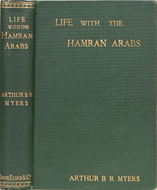 Life With the Hamran Arabs. A. B. R. Myers.
