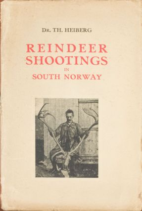 Reindder Shootings in Southern Norway. T. Heiberg.