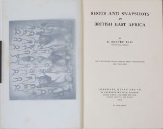 Shots and Snapshots in British East Africa