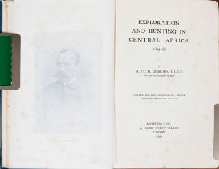 Exploration and Hunting in Central Africa 1895-6