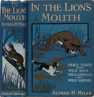 In the Lion's Mouth. A. H. Miles.