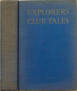 Told at the Explorers Club. Explorers Club.