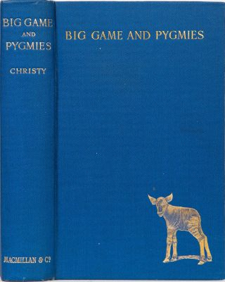 Big Game and Pygmies. C. Christy.