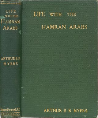 Life With the Hamran Arabs. A. B. R. Myers