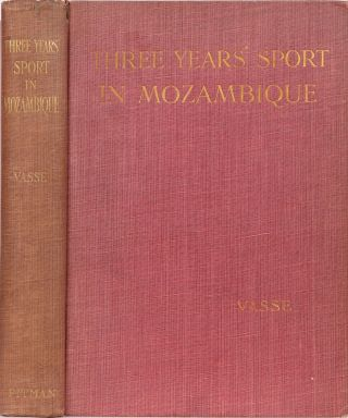 Three Years' Sport in Mozambique