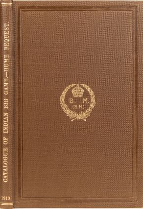 Catalogue of the Heads and Horns of Indian Big Game. Richard F. R. S. Lydekker