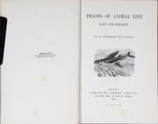 Phases of Animal Life Past and Present