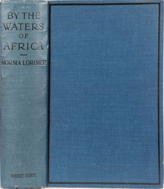 By the Waters of Africa. Norma Lorimer
