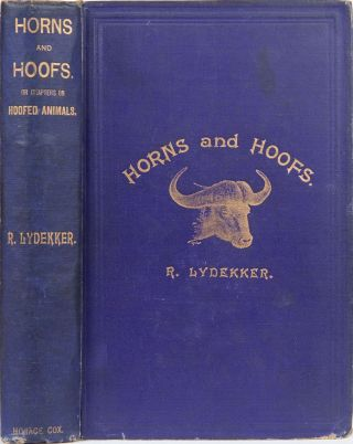 Horns and Hoofs. Richard L. Lydekker