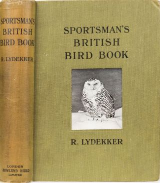 The Sportsman's British Bird Books. R. Lydekker