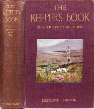 Mackie, Sir Peter J. The Keeper's Book