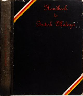 Handbook to British Malaya 1935. R. L. German