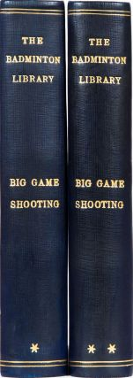 Big Game Shooting. Badminton Library