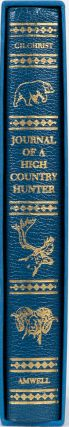 Journal of a High Country Hunter. D. Gilchrist
