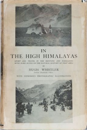 In the High Himalayas. Hugh Whistler