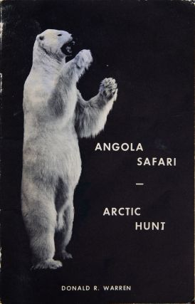 Angola Safari - Arctic Hunt. Donald Warren