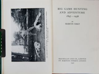 Big Game Hunting and Adventure 1897-1936