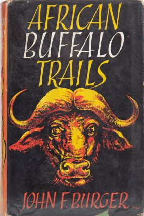 African Buffalo Trails. John F. Burger