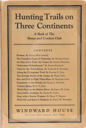 Hunting Trails on Three Continents. George Bird Grinnell