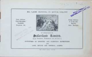 Big Game Hunting in Kenya Colony. Safariland Limited