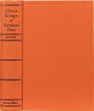 The Silver Kings of Arkansas Pass