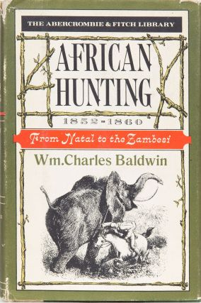 African Hunting. William Charles Baldwin