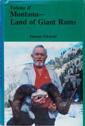 Montana - Land of Giant Rams Volume II. D. Gilchrist
