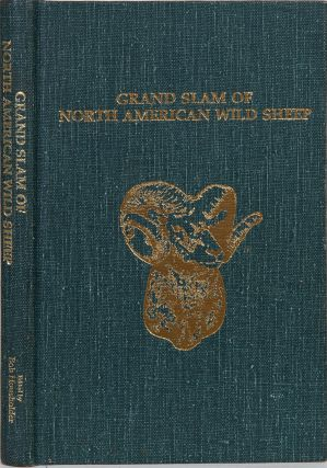 The Grand Slam of North American Wild Sheep. Bob Housholder