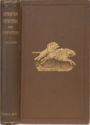 African Hunting and Adventure. William Charles Baldwin