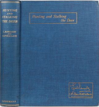 Hunting & Stalking the Deer. L. Edwards, H. F. Wallace