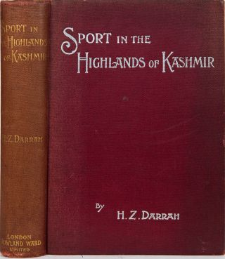 Sport in the Highlands of Kashmir. H. Z. Darrah