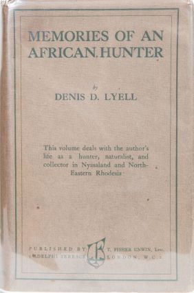 Memories of an African Hunter. D. D. Lyell